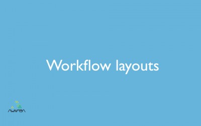Workflow layouts